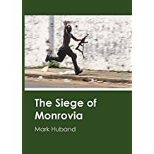 The Siege of Monrovia